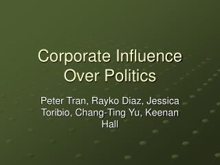 Corporate Influence Over Politics