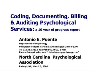 Coding, Documenting, Billing & Auditing Psychological Services:  a 10 year of progress report