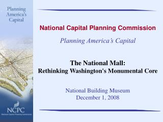 National Capital Planning Commission Planning America's Capital