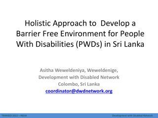 Asitha Weweldeniya ,  Weweldenige ,  Development with Disabled Network  Colombo, Sri Lanka