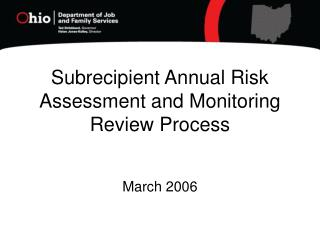 Subrecipient Annual Risk Assessment and Monitoring Review Process