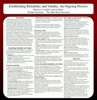 Establishing Reliability and Validity: An Ongoing Process Rebecca S. Lindell 1  and Lin Ding 2