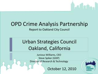 OPD Crime Analysis Partnership Report to Oakland City Council