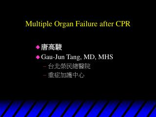 Multiple Organ Failure after CPR