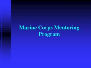 Marine Corps Mentoring Program