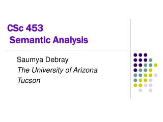 CSc 453  Semantic Analysis