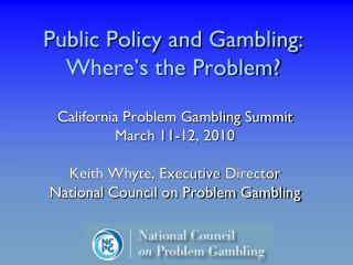 Public Policy and Gambling: Where�s the Problem?