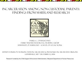 Incarceration among Non-custodial Parents: Findings from Maryland Research