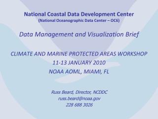 National Coastal Data Development Center (National Oceanographic Data Center – OC6)