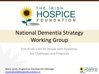 National Dementia Strategy Working Group