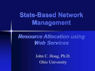 State-Based Network Management Resource Allocation using Web Services