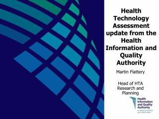 Health Technology Assessment update from the Health Information and Quality Authority
