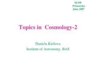 Daniela Kirilova Institute of Astronomy, BAS