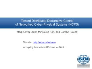 Toward Distributed Declarative Control of Networked Cyber-Physical Systems (NCPS)