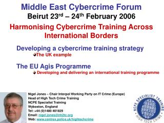 Middle East Cybercrime Forum Beirut 23 rd  – 24 th  February 2006