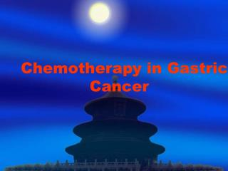 Chemotherapy in Gastric Cancer