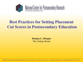 Best Practices for Setting Placement  Cut Scores in Postsecondary Education