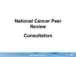 National Cancer Peer Review