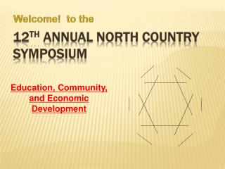 12 th Annual North Country Symposium