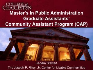 Master's in Public Administration Graduate Assistants'  Community Assistant Program (CAP)