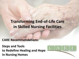 Transforming End-of-Life Care in Skilled Nursing Facilities