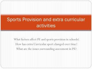 Sports Provision and extra curricular activities