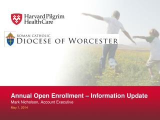 Annual Open Enrollment – Information Update
