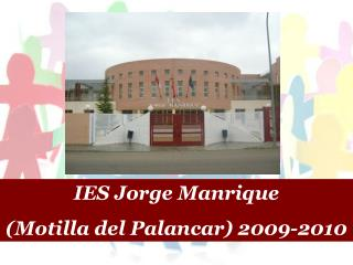 IES Jorge Manrique  (Motilla del Palancar) 2009-2010
