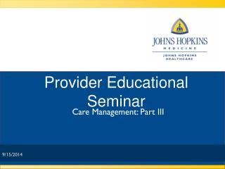 Provider Educational Seminar