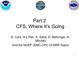Part 2  CFS: Where It's Going
