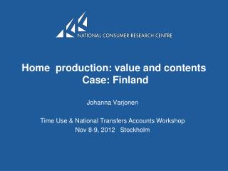 Home  production: value and contents   Case: Finland