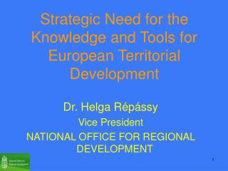 Strategic Need for the Knowledge and Tools for European Territorial Development