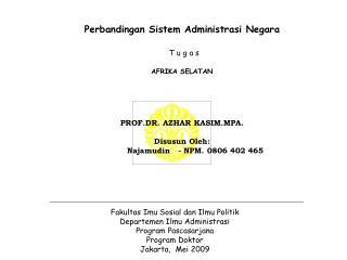 Fakultas Imu Sosial dan Ilmu Politik Departemen Ilmu Administrasi Program Pascasarjana