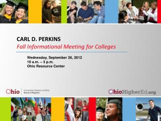 CARL D. PERKINS Fall Informational Meeting for Colleges