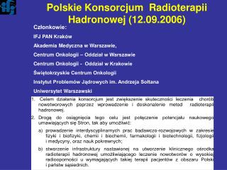 Polskie Konsorcjum  Radioterapii Hadronowej (12.09.2006)