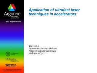 Application of ultrafast laser techniques in accelerators
