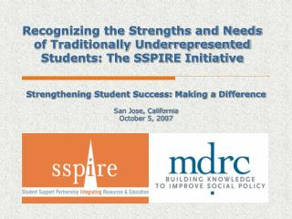 Strengthening Student Success: Making a Difference San Jose, California October 5, 2007