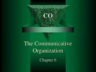 The Communicative Organization