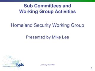 Sub Committees and Working Group Activities