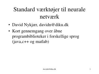 Standard værktøjer til neurale netværk