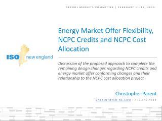 NEPOOL Markets Committee | February 11-12, 2014