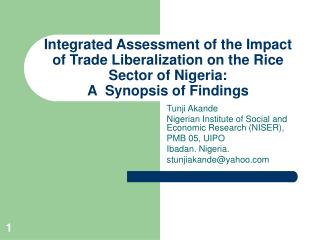 Tunji Akande Nigerian Institute of Social and Economic Research (NISER),  PMB 05, UIPO
