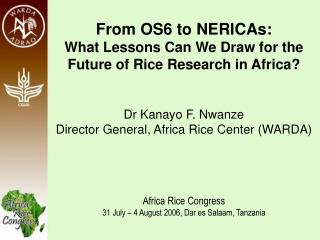From OS6 to NERICAs:  What Lessons Can We Draw for the Future of Rice Research in Africa?