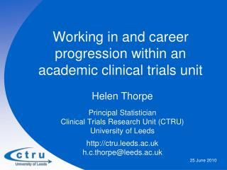 Working in and career progression within an academic clinical trials unit