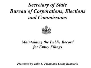 FILING DUTIES OF THE SECRETARY OF STATE