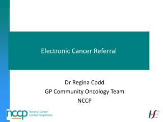 Electronic Cancer Referral