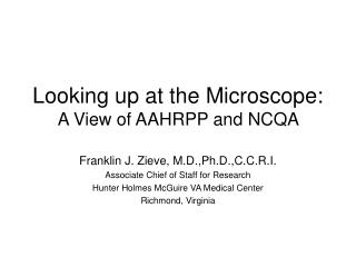 Looking up at the Microscope: A View of AAHRPP and NCQA