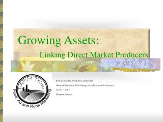 Growing Assets: Linking Direct Market Producers