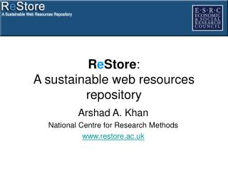R e Store :  A sustainable web resources repository