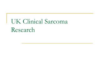 UK Clinical Sarcoma Research
